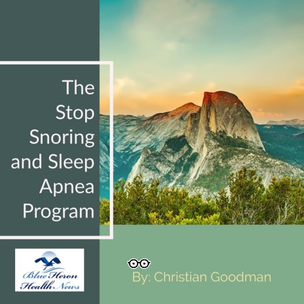 The Stop Snoring and Sleep Apnea Program Review - Latest Update